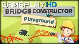 Bridge Constructor Playground Gameplay (pc Hd)