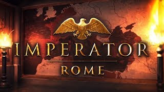 Imperator: Rome - King for a Day
