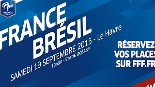 Teaser Féminines A France-Brésil au Havre (19 sept 2015)