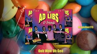 The Ad Libs - Ooh Wee Oh Gee