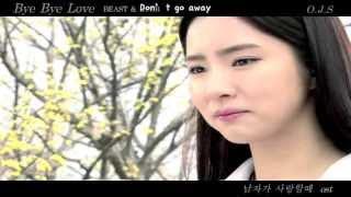 Repeat youtube video BEAST & BTOB - Bye Bye Love MV (When A Man Loves OST) [ENGSUB + Romanization + Hangul]