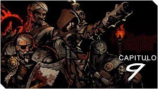DARKEST DUNGEON | Capitulo 9 | Man-At-Arms está chetín!