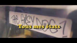 "The Grey Dog ""Tous mes états"" (Official Video)"