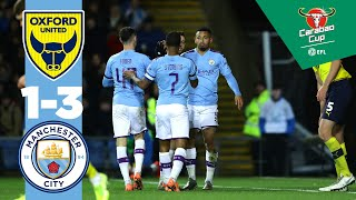 OXFORD UNITED 1-3 MAN CITY | CARABAO CUP HIGHLIGHTS