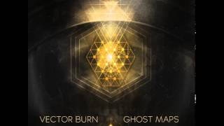 Vector Burn -- Oxygen Freeze (2002) [ www023 24 ] Ghost Maps LP 24/46