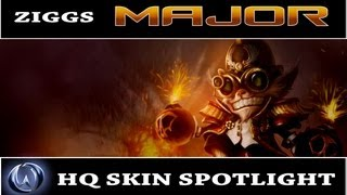 League of Legends: Major Ziggs (HQ Skin Spotlight)