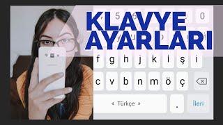 Samsung Klavye Ayarları Nasıl Yapılır ?