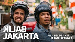 Download Balik Jakarta - Film Pendek Kerjasama Jerman & Indonesia [CC ENG & IDN SUB]