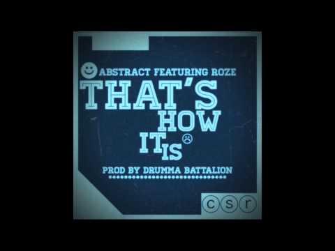 That's How It Is (feat. RoZe) prod. by Drumma Battalion