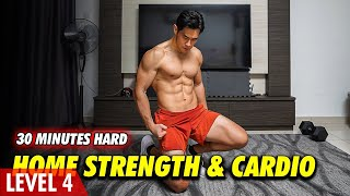 30 Minutes Guided Home Strength & Cardio | (Level 4)