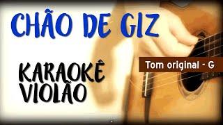 Chao de giz - Zé Ramalho -  Karaokê Voz e Violão