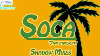Soca Throwback Mix [Shadow Mixes]