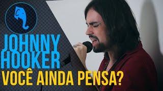 Baixar Johnny Hooker - Você Ainda Pensa? | ELEFANTE SESSIONS