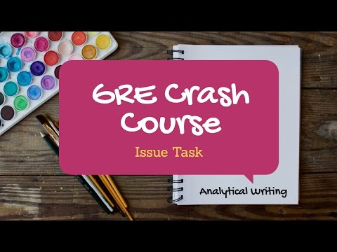 Crash Course In GRE Analytical Writing Issue - With Sample Phrases!