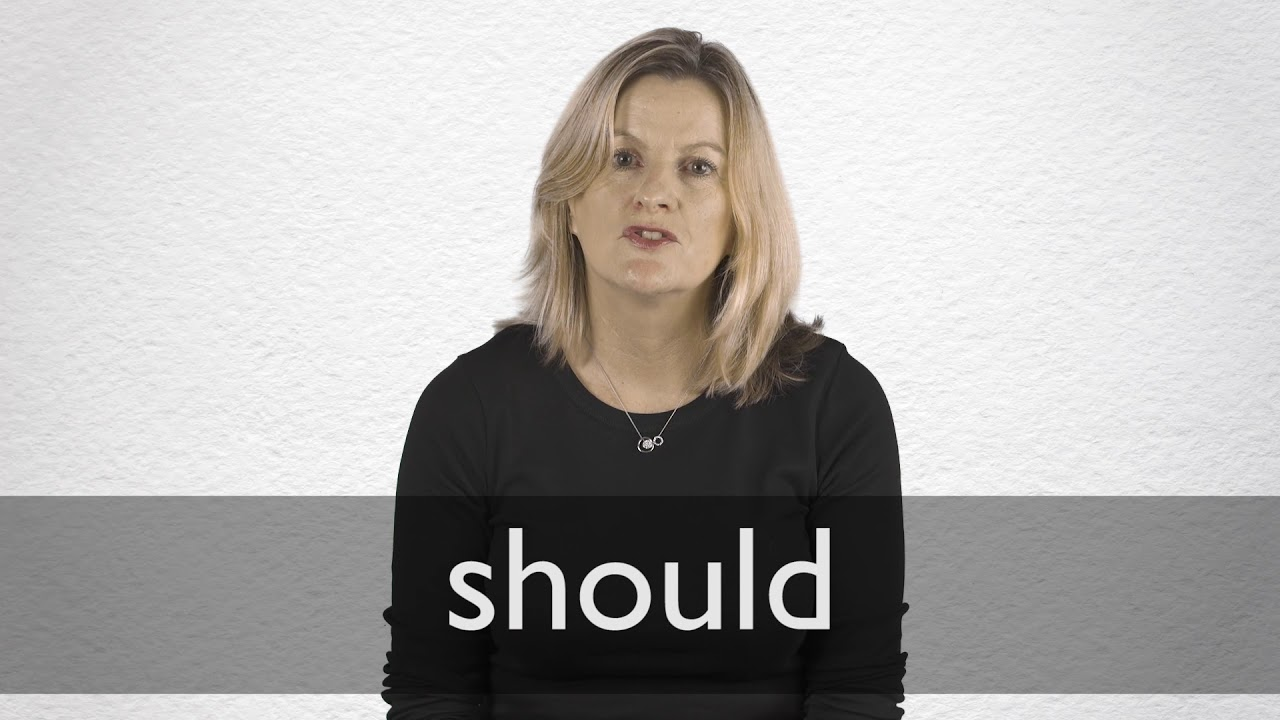 Should definition and meaning | Collins English Dictionary