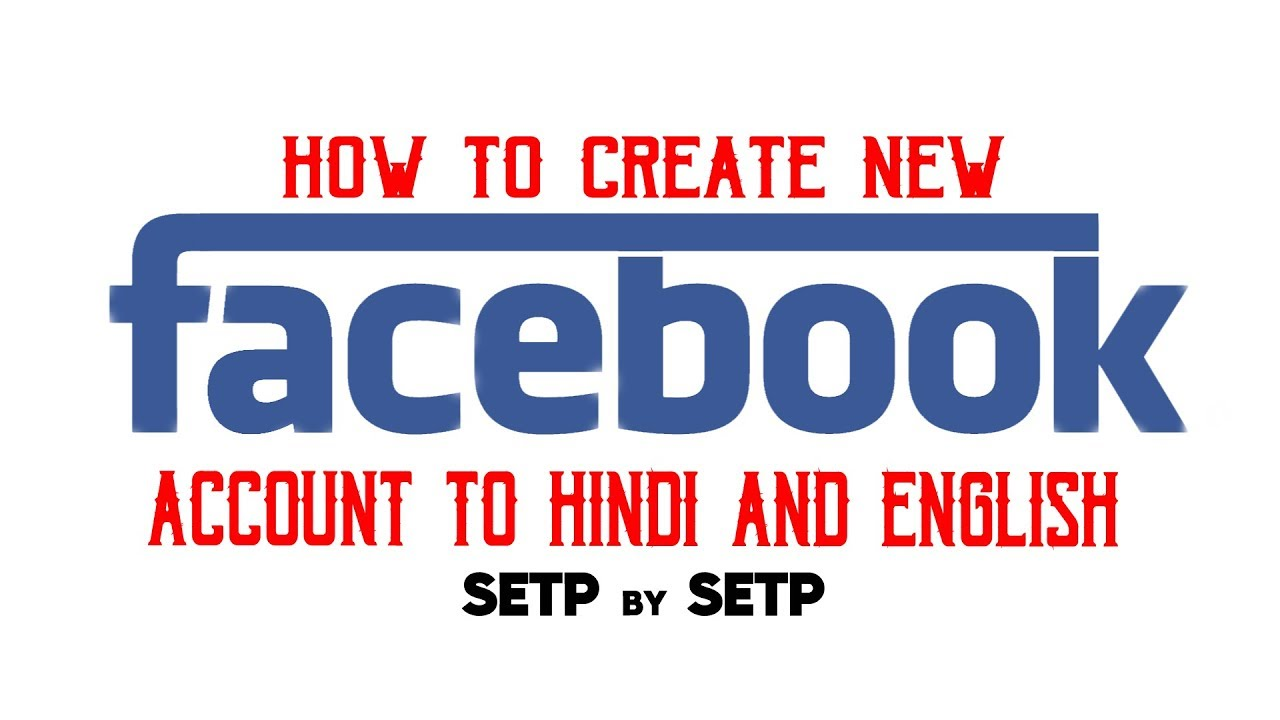Android Mobile New Facebook Account To Hindi And English How To Create
