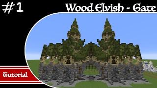 Minecraft Elvish Builds Gate Tutorial Part 1 How to Build an Elvish Gate YouTube