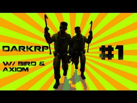 MASTER THIEVES!! - GMod DarkRP w/ Bird and Axiom - Episode 1