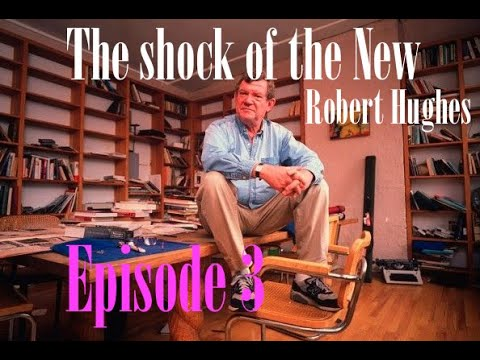 The Shock of the New - Episode 3  - The landscape of pleasure