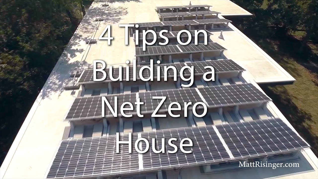 Net Zero House   4 Tips For Design U0026 Construction   YouTube
