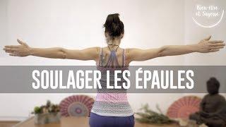 tuto yoga | soulager les épaules | 1/4