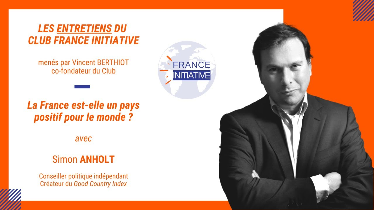 Les Entretiens du CFI : Simon ANHOLT, conseiller politique et créateur du Good Country Index