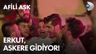 Erkut& 39 un asker eğlencesi olaylı bitti Afili Aşk 6 Bölüm