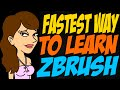 Fastest Way to Learn ZBrush