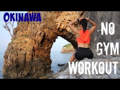 No Gym Vacation Workout// Okinawa Japan