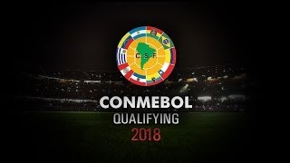 South America Qualifiers - World Cup 2018