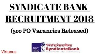 Syndicate Bank PO Recruitment 2018 (500 PO Vacancies Released)