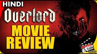 OVERLORD – Movie Review [Explained In Hindi]