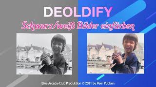 Deoldify - Schwarz/weiß Fotos einfarben