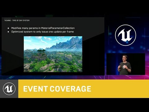 Optimizing UE4 For Fortnite: Battle Royale - Part 1 | GDC 2018 | Unreal Engine