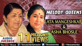melody-queens-lata-mangeshkar-asha-bhosle-best-bollywood-hindi-songs-audio-jukebox