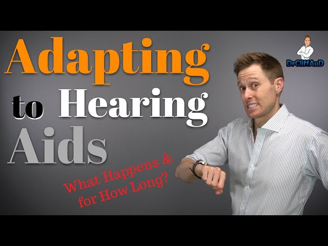 Hearing Aid Acclimatization and Adaptation | Getting Used to Hearing Aids