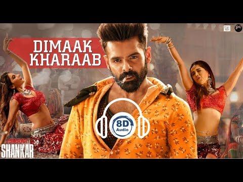 Dimaak Kharaab Song   8D Audio   Ismart Shankar   Ram Pothineni   Nidhhi Agerwal   Nabha Natesh  