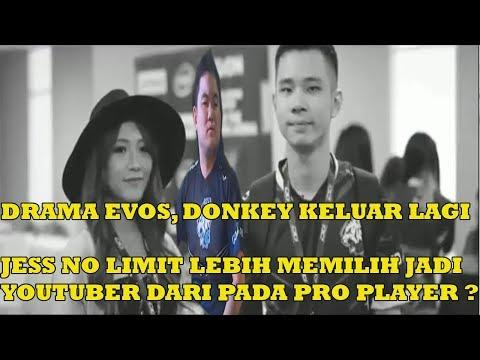 DRAMA EVOS DONKEY KELUAR EVOS LAGI DAN JESS NO LIMIT TERNYATA!!!