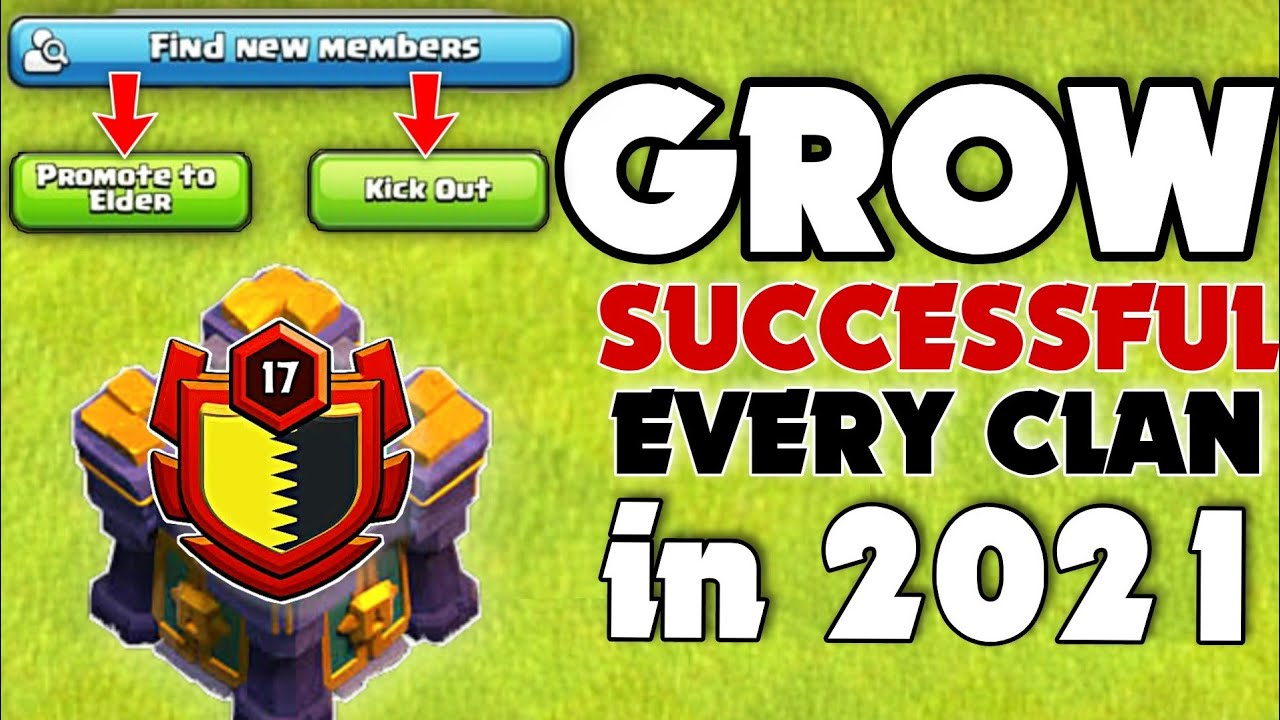 How to Make Successful Clan in 2021|| Grow your Clan Super fast in Clash of Clans