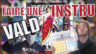 FAIRE une INSTRU TYPE VALD (TRAP / DJ WEEDIM)