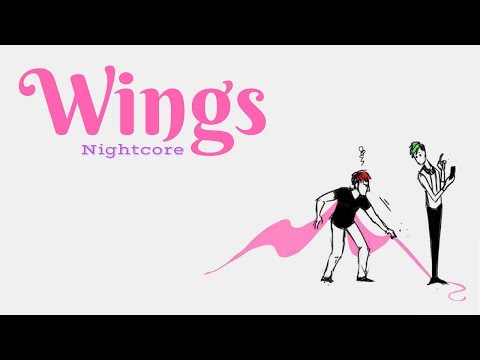 WINGS | Nightcore