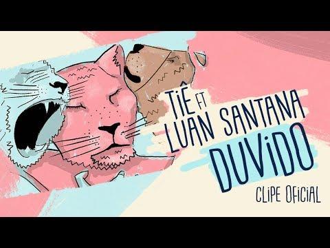 Tiê Ft. Luan Santana - Duvido (Clipe Oficial)