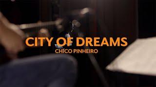 Chico Pinheiro LIVE in the Studio • CITY OF DREAMS