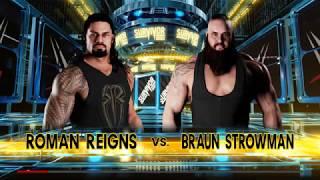 Wwe 2k18 PC Gameplay Roman reigns vs Braun strowman 2017