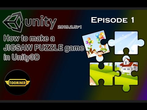 1 - Making A Jigsaw Puzzle Game In Unity3D - Episode 1