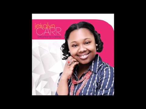 Young People's Cry - Jekalyn Carr (Greater Is Coming)
