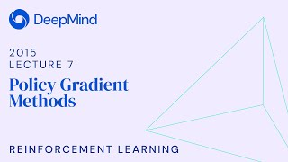 RL Course by David Silver - Lecture 7: Policy Gradient Methods