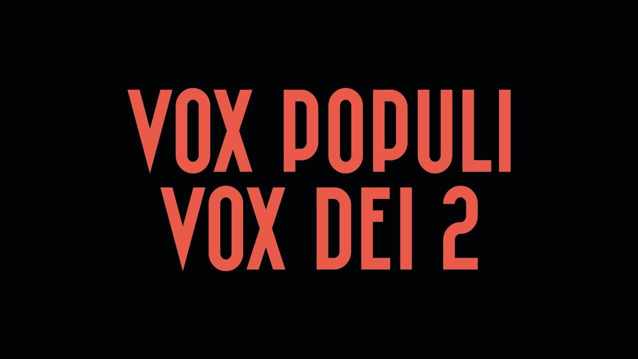 Trailer Vox Populi Vox Dei 2 Youtube