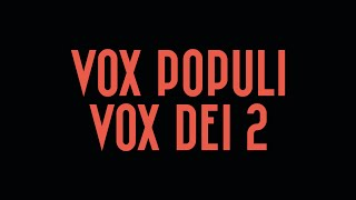 Trailer - Vox Populi Vox Dei 2