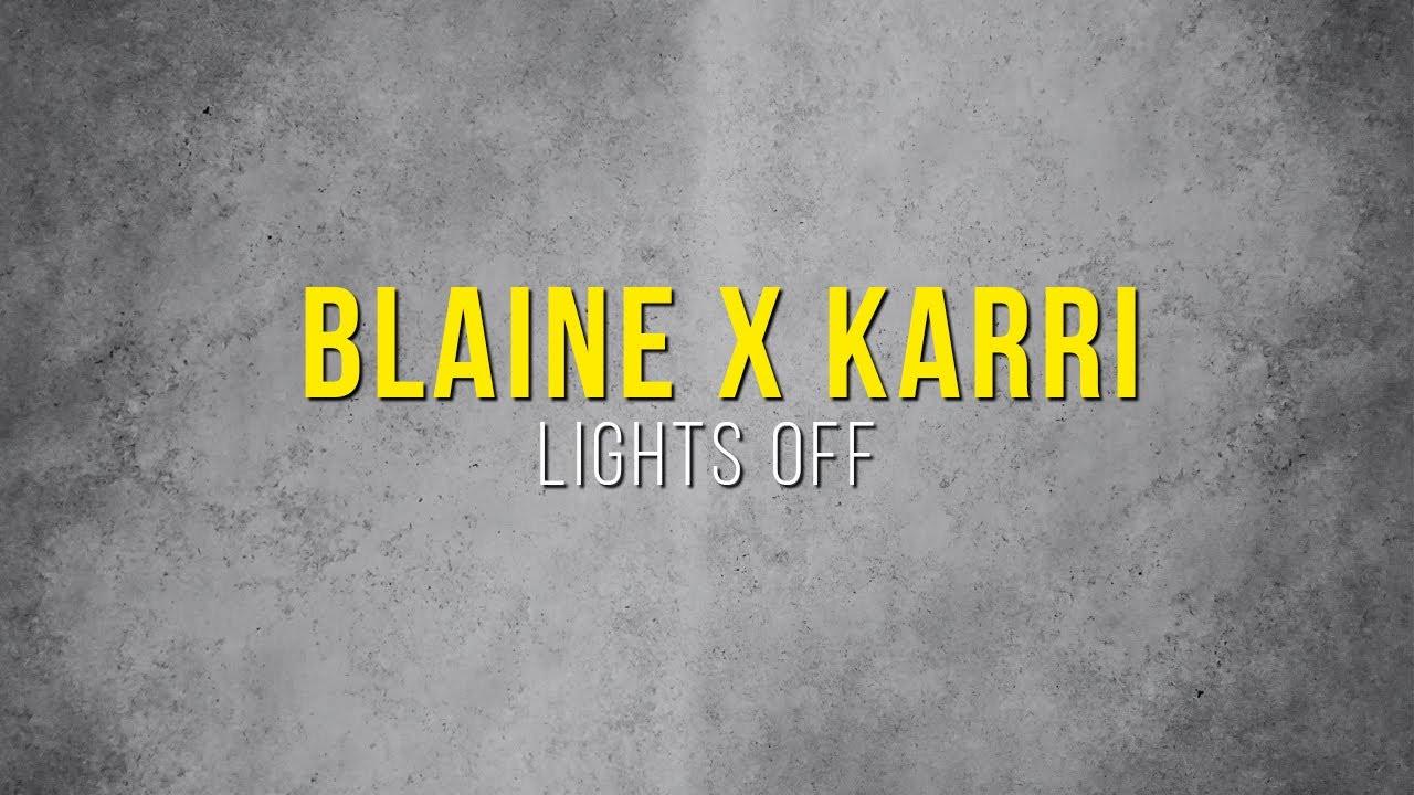 "Blaine x Karri ""Lights Off"" (Copyright Free Music)"